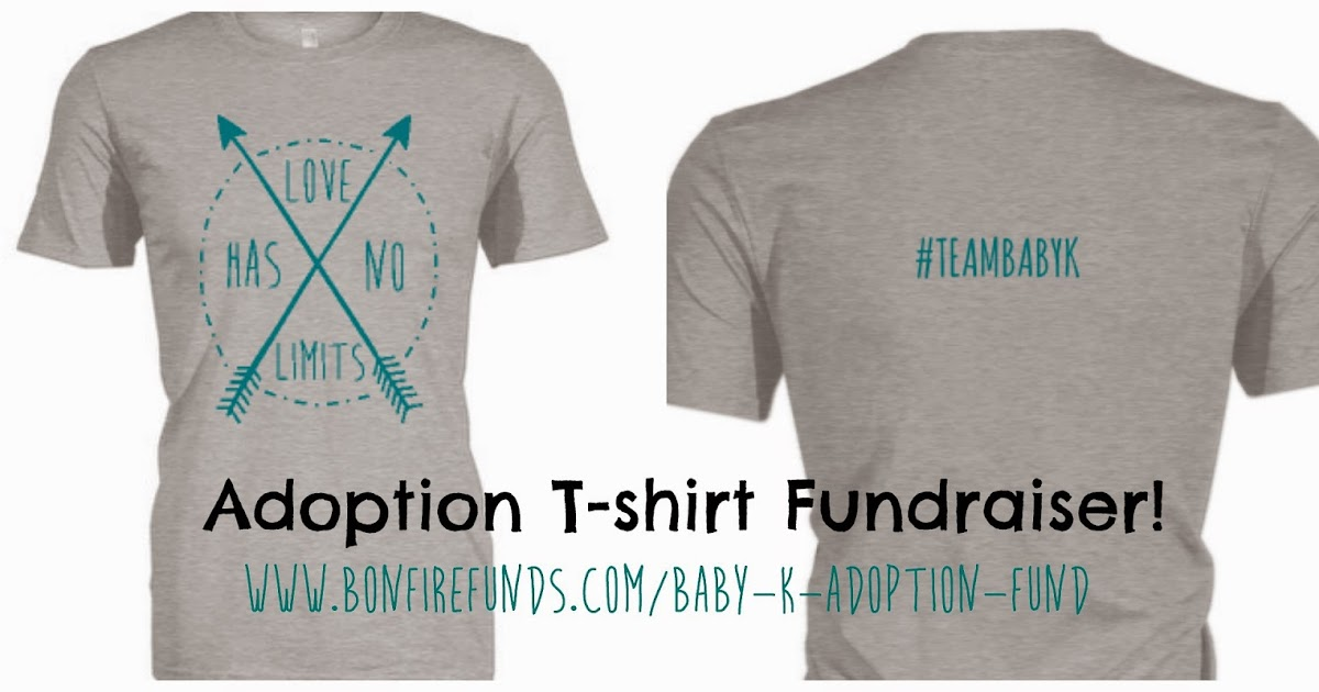 Our adoption adventure launching our t shirt fundraiser for T shirt fundraiser site