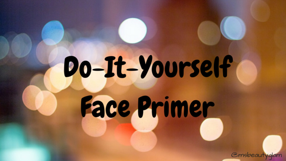 Do it yourself primer center bmiss beauty glam bcenter do it yourself primer solutioingenieria Choice Image