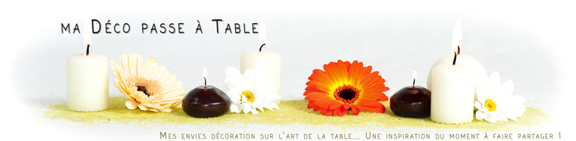 Ma déco passe à table...