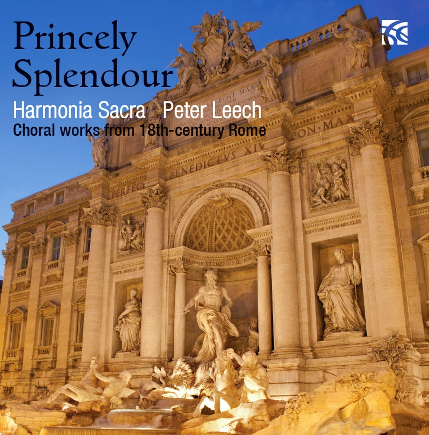 Planet Hugill: Princely Splendour - Sacred music from 18th century Rome