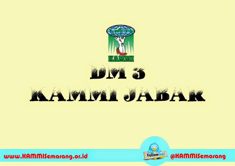 DM 3 Jabar, Dauroh Marhalah, KAMMI, Semarang, dakwah kampus, mahasiswa, pergerakan, semarang, jawa tengah