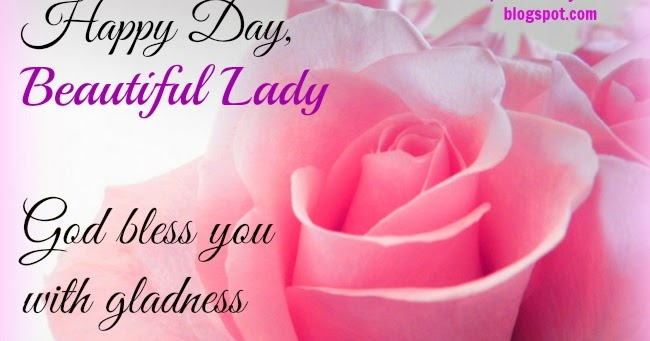Happy Day Beautiful Lady God Bless You Christian Cards Happy Birthday Wishes Family Member