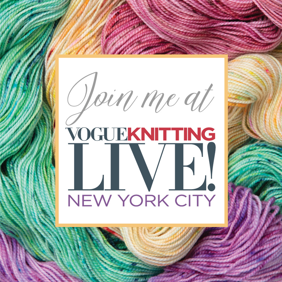 Vogue Knitting Live New York City!