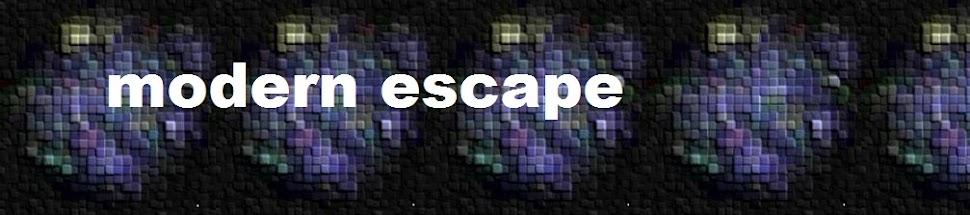 modern escape