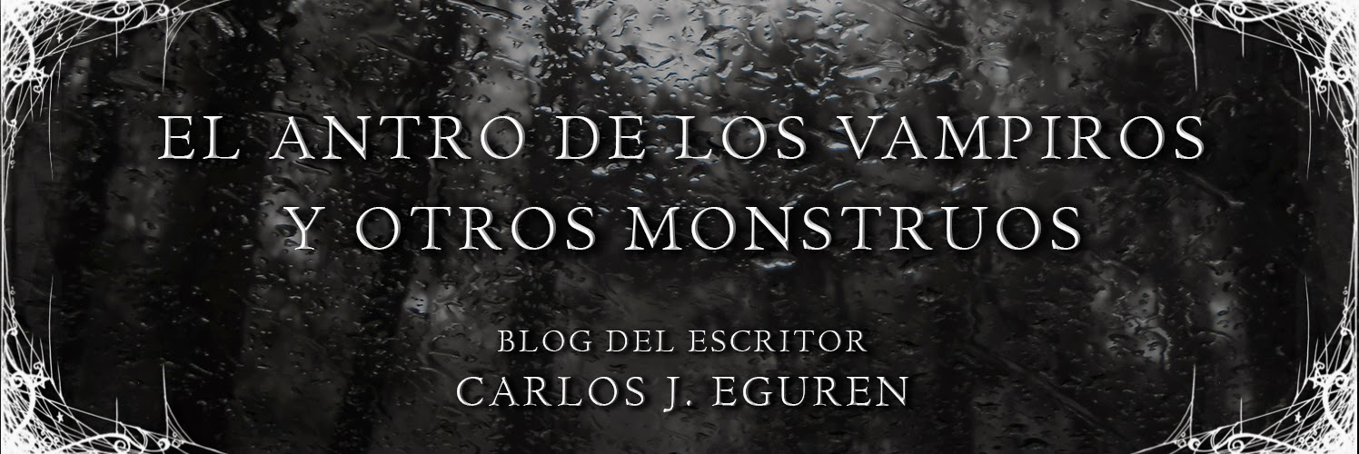 El Antro de los Vampiros y Otros Monstruos | El Blog de Carlos J. Eguren