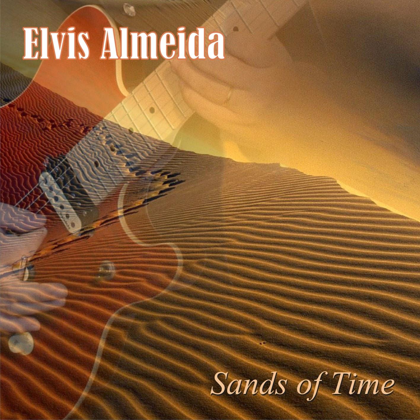 Elvis Almeida lança o vídeo oficial da música Sands of Time, faixa título de seu primeiro CD.