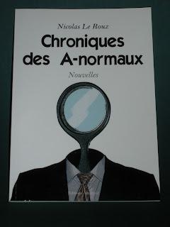 Livre Chroniques des A-normaux éditions Almathée de Nicola Leroux