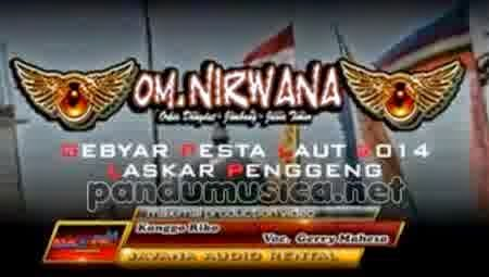 Gerry OM Nirwana - Kanggo Riko