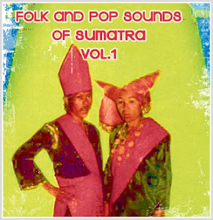 Folk and Pop Sounds of Sumatra Vol. 1, Sublime Frequencies