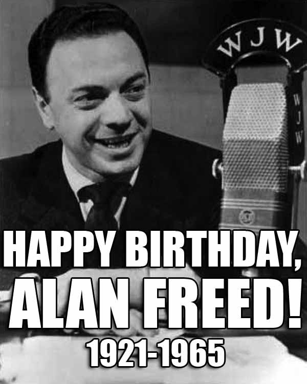 Old Radio: December 5: Happy Birthday, Alan Freed!