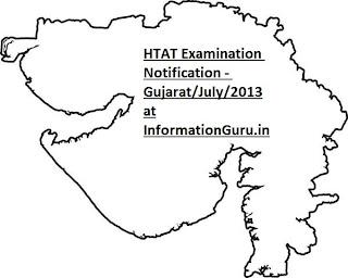 HTAT Exam Notification July/2013 - Gujarat HTAT Examination