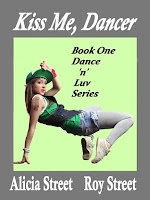 Giveaway: Kiss Me, Dancer by Alicia & Roy Street