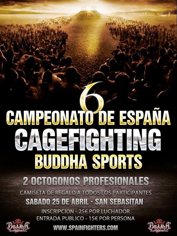 6º CAMPEONATO DE ESPAÑA DE CAGEFIGHTING AMATEUR BUDDHA SPORTS