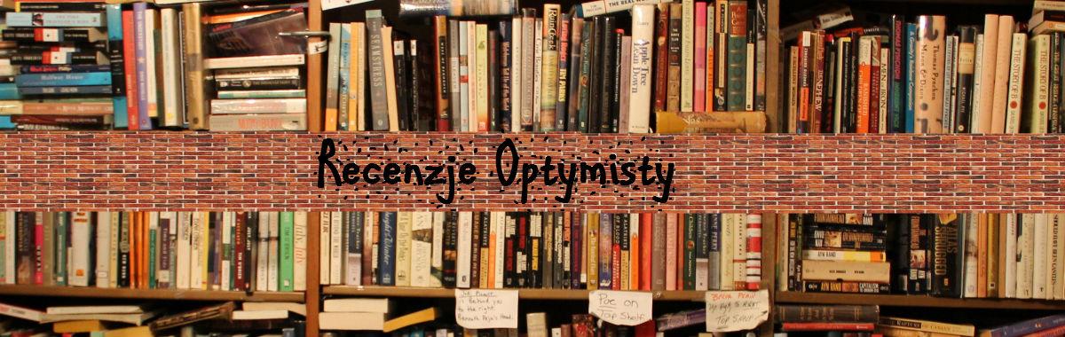 Recenzje optymisty