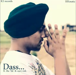 Dass - Sikander Kahlon feat the 'hk' & Navi Virk free mp3 download full rap