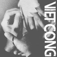 The Top 50 Albums of 2015: Viet Cong - Viet Cong