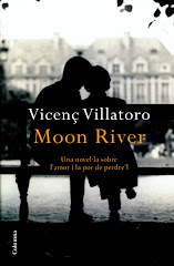 "Els nostres amics recomanan:   ""Moon River"" Vicen Villatoro"