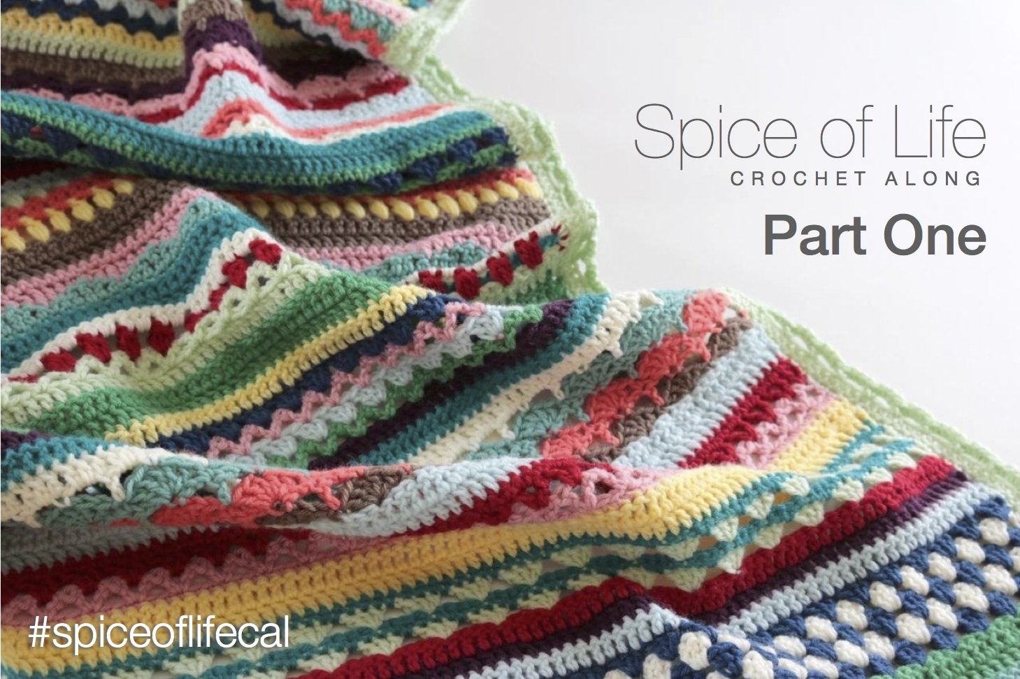 Crochet Along : Spice of Life Crochet Along