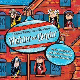 WISHIN' AND HOPIN' Soundtrack (Matthew Llewellyn)