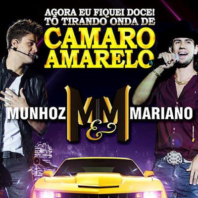 Munhoz & Mariano Camaro Amarelo