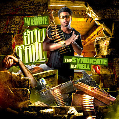 Webbie-Still_Trill_(Presented_By_DJ_Rell)-(Booteg)-2011