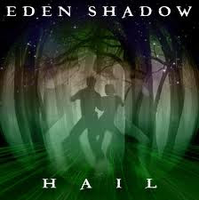 EDEN SHADOW - HailK (2012)