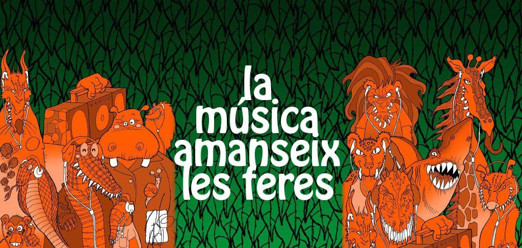 """""""La música amanseix les feres"""""""