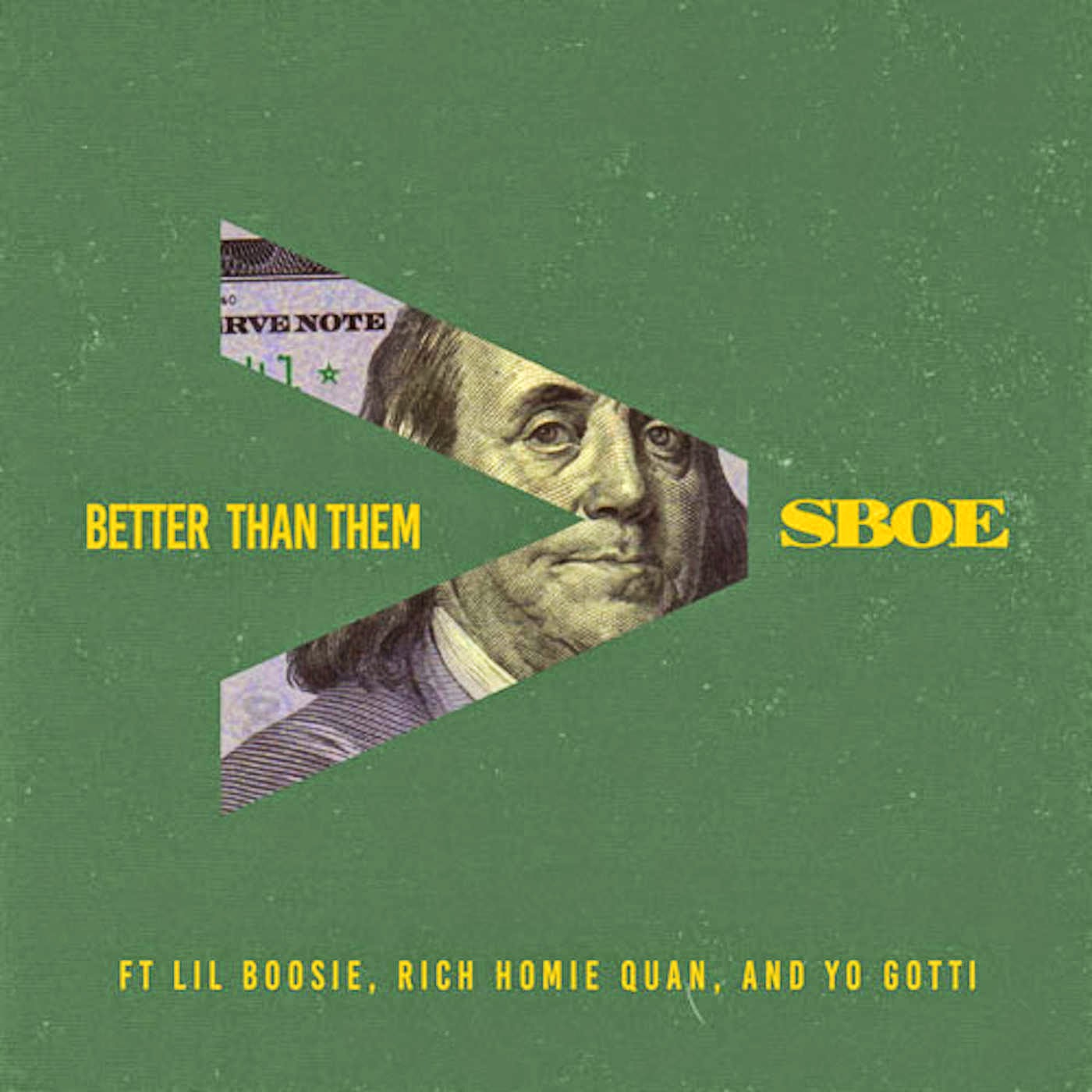S.B.O.E - Better Than Them (feat. Lil Boosie, Rich Homie Quan & Yo Gotti) - Single Cover