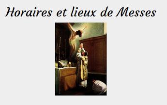 Horaires et Lieux des Messes de la fidélté en France