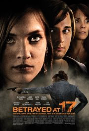 Betrayed at 17 2011 Hollywood Movie Watch Online