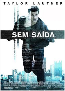 sem saida 2011 Sem Saída Legendado BDRip