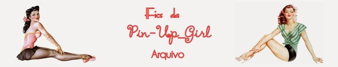 Fics da Pin-Up: Arquivo