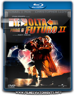 De Volta Para O Futuro 2 Torrent - BluRay Rip 720p e 1080p Dual Áudio