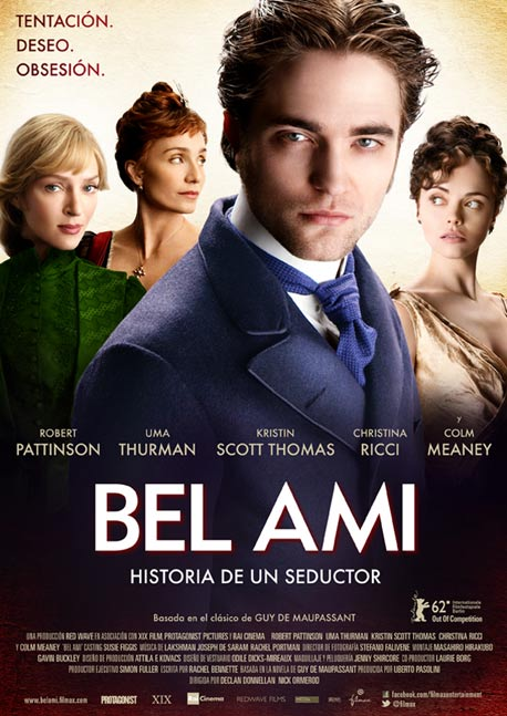 Cartel de la película 'Bel Ami: Historia de un seductor', protagonizada por Robert Pattinson, Uma Thurman y Cristina Ricci. Estrenos Making Of. Cine
