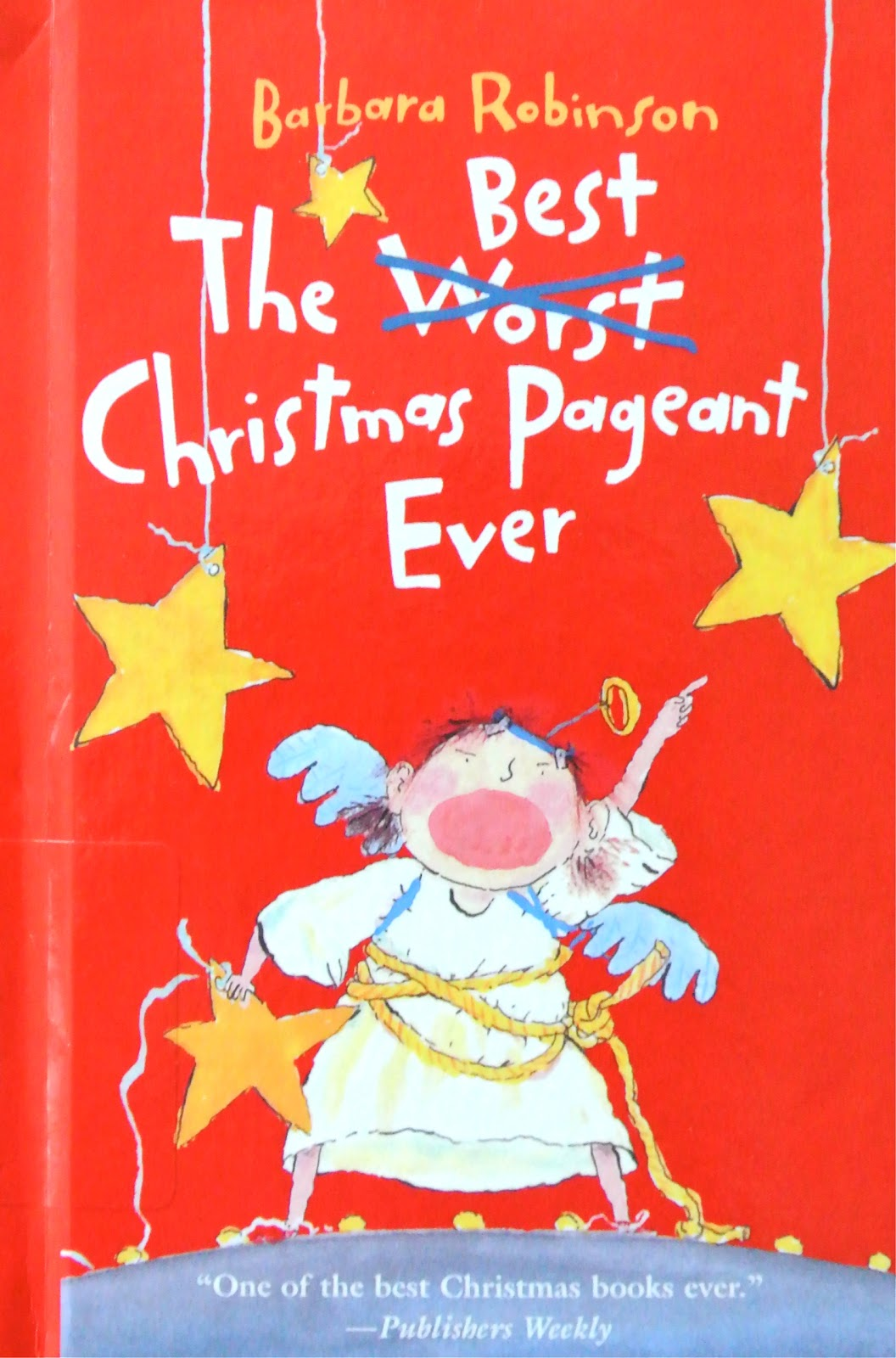 ... school librarian: The Best Christmas Pageant Ever by Barbara Robinson