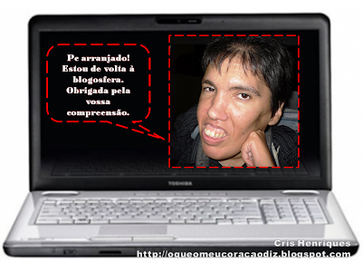 PC Arranjado, http://oqueomeucoracaodiz.blogspot.com/, Cris Henriques, O Que O Meu Coração Diz