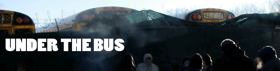 Under The Bus: A Documentary Film