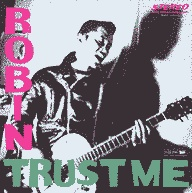 Portada del single Trust Me de Robin (2007) [single]