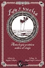 IDA Y VUELTA: Antología poética sobre el viaje.