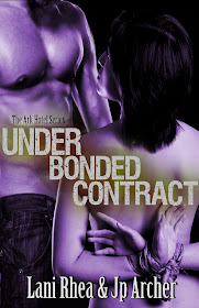 Under Bonded Contract