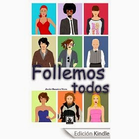 http://www.amazon.es/Follemos-todos-Javier-Ramirez-Viera-ebook/dp/B00CYVAXB4/ref=zg_bs_827231031_f_11