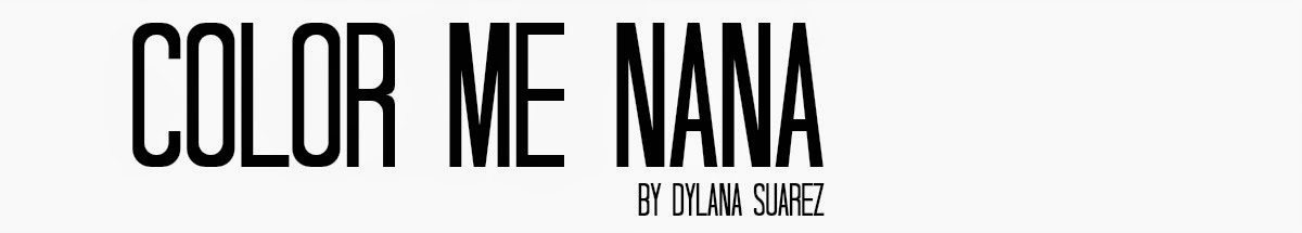 COLOR ME NANA | BY DYLANA SUAREZ