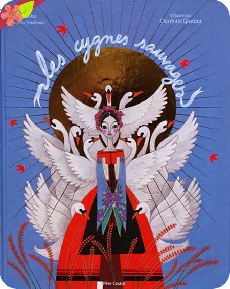"""""""Les cygnes sauvages"""" Kochka et Charlotte Gastaut - éditions Flammarion - Père Castor"""