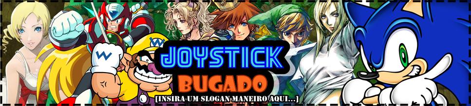 Joystick Bugado