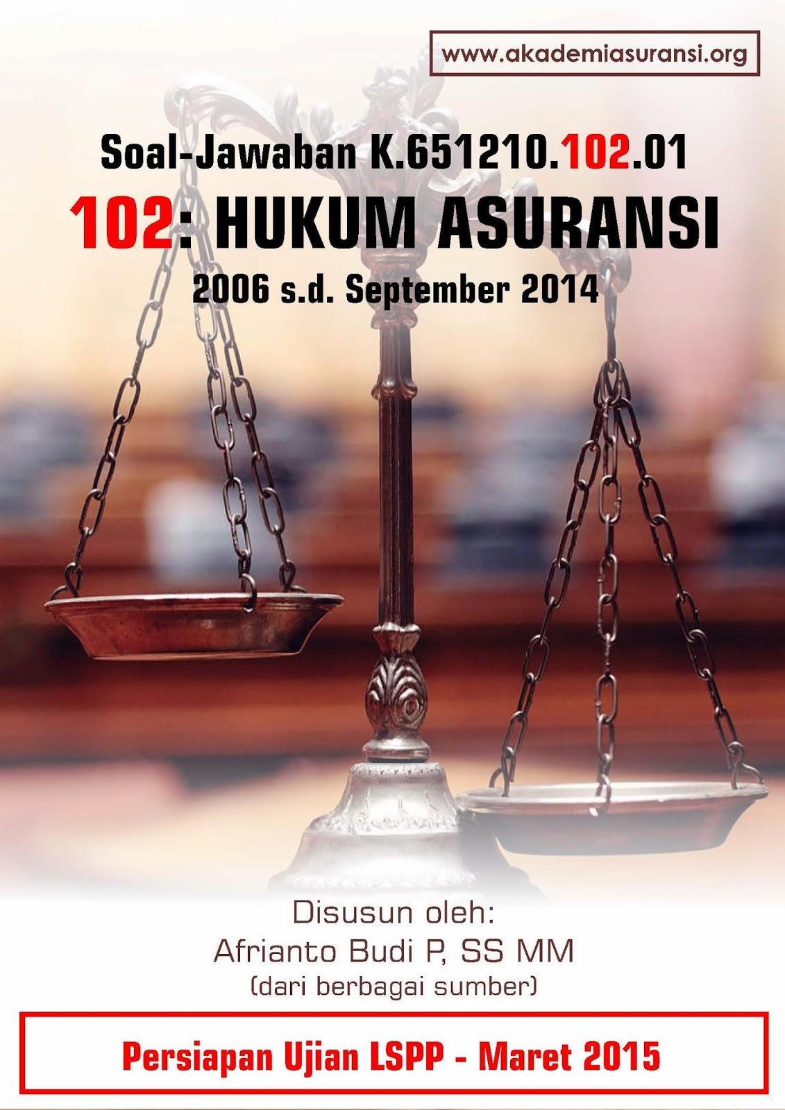 Soal Jawaban Lspp 102 Hukum Asuransi Edisi Maret 2015