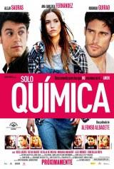 Sólo química (2015) Comedia romantica de Alfonso Albacete
