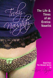 Truly Naughty: Book Four of the Memoir Series