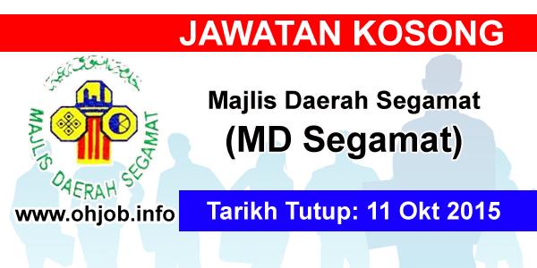 Jawatan Kerja Kosong Majlis Daerah Segamat (MDSegamat) logo www.ohjob.info oktober 2015