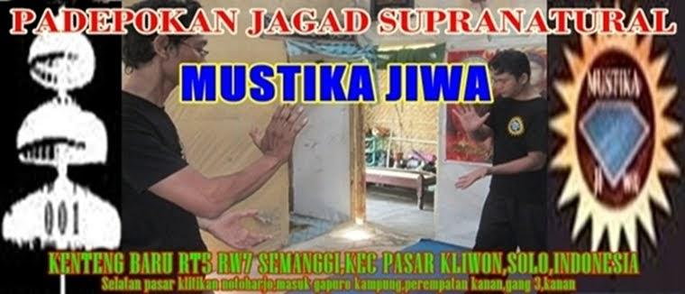 PADEPOKAN JAGAD SUPRANATURAL MUSTIKA JIWA SOLO
