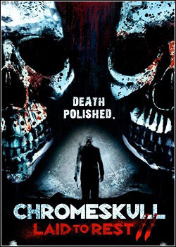 ChromeSkull - Laid to Rest 2 Legendado 2011